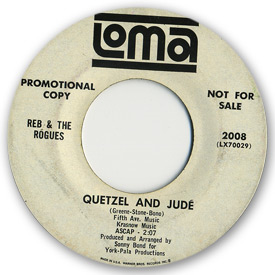 45 rpm vinyl record label scan of Loma 2008 - Reb & the Rogues - Quetzel and Jude.