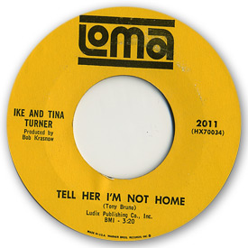 Ike and Tina Turner - Tell her I'm not home - on Loma Records