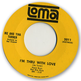 45 rpm vinyl record label scan of Loma 2011 - Ike and Tina Turner - I'm through with love