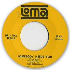 Ike and Tina Turner - Somebody needs you - on Loma Records