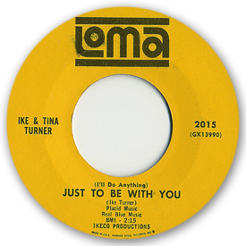 45 rpm vinyl record label scan of Loma 2015 - Ike and Tina Turner - (I'll do anything) Just to be with you
