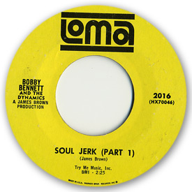 Bobby Bennett and the Dynamics - Soul jerk part 1 - on Loma Records