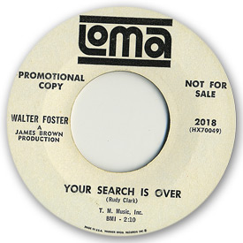45 rpm vinyl record label scan of Loma 2018 - Walter Foster - Your search is over