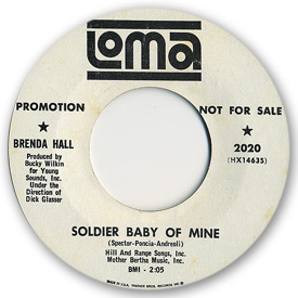 45 rpm vinyl record label scan of Loma 2020 - Brenda Hall - Soldier baby of mine. Writers: Spector, Poncia, Andreoli