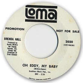 45 rpm vinyl record label scan of Loma 2020 - Brenda Hall - Oh Eddy my baby. Writers: Wilkin - Cason
