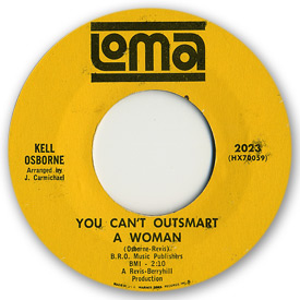 Loma records. Label scans of rare Loma 45 rpm vinyl records.   Loma 2023: Kell Osborne - You can't outsmart a woman
