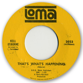 Loma records. Label scans of rare Loma 45 rpm vinyl records. Loma 2023: Kell Osborne - That's what's happening