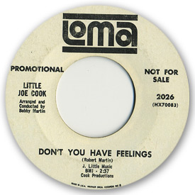 Loma records. Label scans of rare Loma 45 rpm vinyl records.   Loma 2026: Little Joe Cook - Don't you have feelings