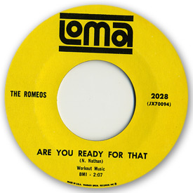 Loma records. Label scans of rare Loma 45 rpm vinyl records. Loma 2028: The Romeos - Are you ready for that