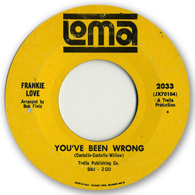 Loma records. Label scans of rare Loma 45 rpm vinyl records. Loma 2033 - Frankie Love You've been wrong