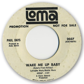 Loma records. Label scans of rare Loma 45 rpm vinyl records. Loma 2037: Paul Days - Wake me up baby