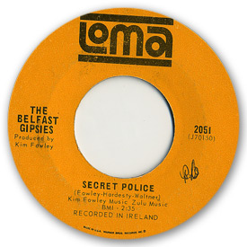 Loma records. Label scans of rare Loma 45 rpm vinyl records.   Loma 2051: The Belfast Gipsies - Secret police