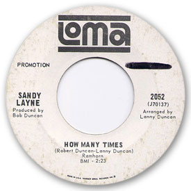 Loma records. Label scans of rare Loma 45 rpm vinyl records. Loma 2052: Sandy Layne - How many times