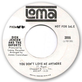 Loma records. Label scans of rare Loma 45 rpm vinyl records.    Loma 2055: Dick Jensen & the Imports - You don't love me anymore