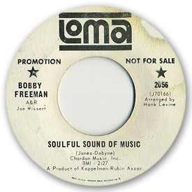 Loma records. Label scans of rare Loma 45 rpm vinyl records.   Loma 2056: Bobby Freeman - Soulful sound of music