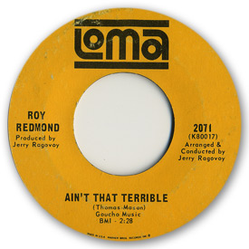 Loma records. Label scans of rare Loma 45 rpm vinyl records. The Capitols. Northern soul. Loma 2071: Roy Redmond - Ain't that terrible