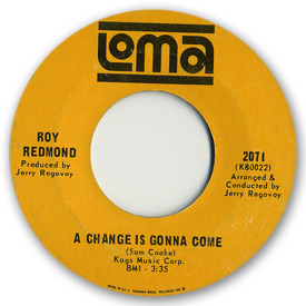 Loma records. Label scans of rare Loma 45 rpm vinyl records. Sam Cooke. Northern soul. Loma 2071: Roy Redmond - A change is gonna come