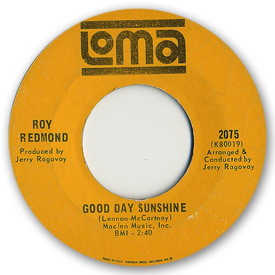 Loma records. Label scans of rare Loma 45 rpm vinyl records. Beatles cover song. Loma 2075. Roy Redmond - Good day sunshine
