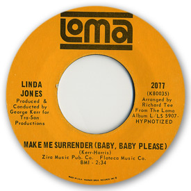 Loma records. Label scans of rare Loma 45 rpm vinyl records. Soul music. Loma 2077: Linda Jones - Make me surrender (Baby, baby please)