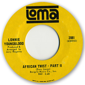 Loma records. Label scans of rare Loma 45 rpm vinyl records.   Northern Soul. Loma 2081: Lonnie Youngblood - African twist - Part 2