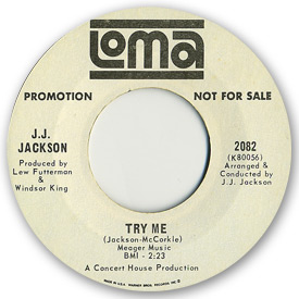 Loma records. Label scans of rare Loma 45 rpm vinyl records. Northern Soul. Loma 2082 - J.J. Jackson - Try me