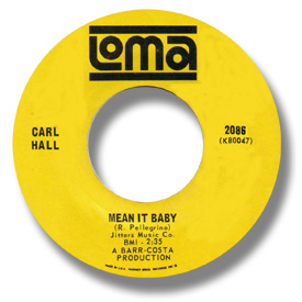 45 rpm vinyl record label scan of Loma 2086 - Carl Hall - You don't know nothing about love