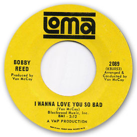 Loma records. Label scans of rare Loma 45 rpm vinyl records.   Loma 2089: Bobby Reed - I wanna love you so bad