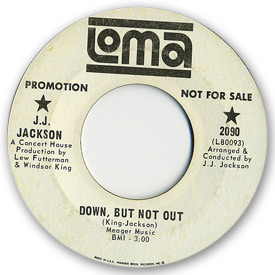 Loma records. Label scans of rare Loma 45 rpm vinyl records. Loma 2090: J.J. Jackson - Down, but not out