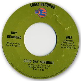Loma records. Label scans of rare Loma 45 rpm vinyl records. Loma 2092 Loma 2075: Roy Redmond - Good day sunshine