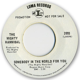 Loma records. Label scans of rare Loma 45 rpm vinyl records. Loma 2093: The Mighty Hannibal - Somebody in the world for you