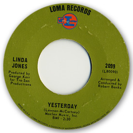 Loma records. Label scans of rare Loma 45 rpm vinyl records. Soul music. Loma 2099 - Linda Jones - Yesterday
