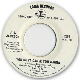Loma records. Label scans of rare Loma 45 rpm vinyl records. Loma 2102: J.J. Jackson - You do it cause you wanna