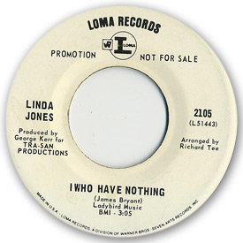 Loma records. Label scans of rare Loma 45 rpm vinyl records. Label scan of Loma 2105 by Linda Jones - I who have nothing