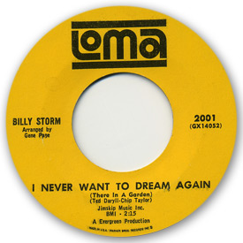 45 rpm label scan of Loma Records 2001 - Billy Storm - I never want to dream again (There in a garden).