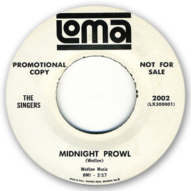 Label scan of Loma 2002 - The Singers - Midnight prowl on Loma Records.