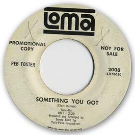 Reb Foster - Something you got on Loma Records