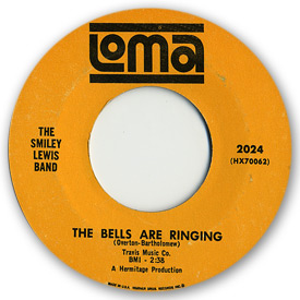 Loma records. Label scans of rare Loma 45 rpm vinyl records.   Loma 2024 The Smiley Lewis Band - The bells are ringing