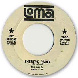 Loma records. Label scans of rare Loma 45 rpm vinyl records. Loma 2030: Ray Johnson - Sherry's party