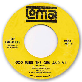 Loma records. Label scans of rare Loma 45 rpm vinyl records. Loma 2035: The Enchanters - God bless the girl and me