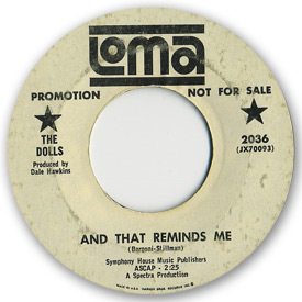 Loma records. Label scans of rare Loma 45 rpm vinyl records. Loma 2036: The Dolls - And that reminds me