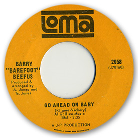 Loma records. Label scans of rare Loma 45 rpm vinyl records. Loma 2058 Barry Barefoot Beefus - Go ahead on baby