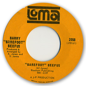 Loma records. Label scans of rare Loma 45 rpm vinyl records.   Loma 2058 - Barry 'Barefoot' Beefus - 'Barefoot' Beefus