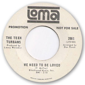 Loma records. Label scans of rare Loma 45 rpm vinyl records.   Loma 2066: The Teen Turbans - We need to be loved