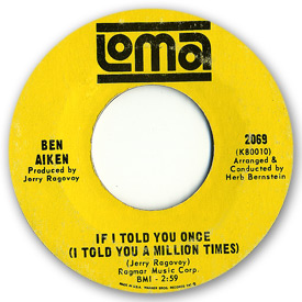 Loma records. Label scans of rare Loma 45 rpm vinyl records.   Loma 2069 - Ben Aiken If I told you once (I told you a million times)