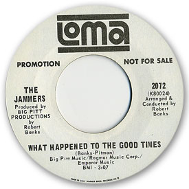 45 rpm vinyl record label scan of Loma 2072 - The Jammers - What happened to the good times