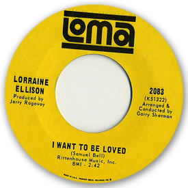 Loma records. Label scans of rare Loma 45 rpm vinyl records. Loma 2083: Lorraine Ellison - I want to be loved