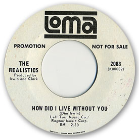 45 rpm vinyl record label scan of Loma 2088 - The Realistics - How did I live without you