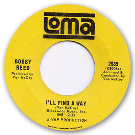 Loma records. Label scans of rare Loma 45 rpm vinyl records. Northern Soul. Loma 2089: Bobby Reed - I'll find a way