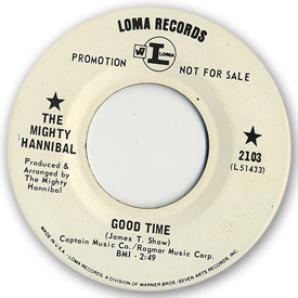 Loma records. Label scans of rare Loma 45 rpm vinyl records.   Record label scan. Loma 2103, The Mighty Hannibal - Good time