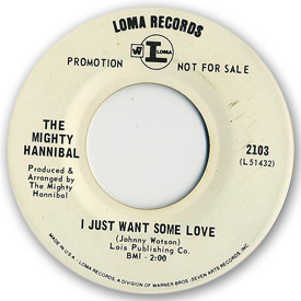 Loma records. Label scans of rare Loma 45 rpm vinyl records. Loma 2103, The Mighty Hannibal - I just want some love